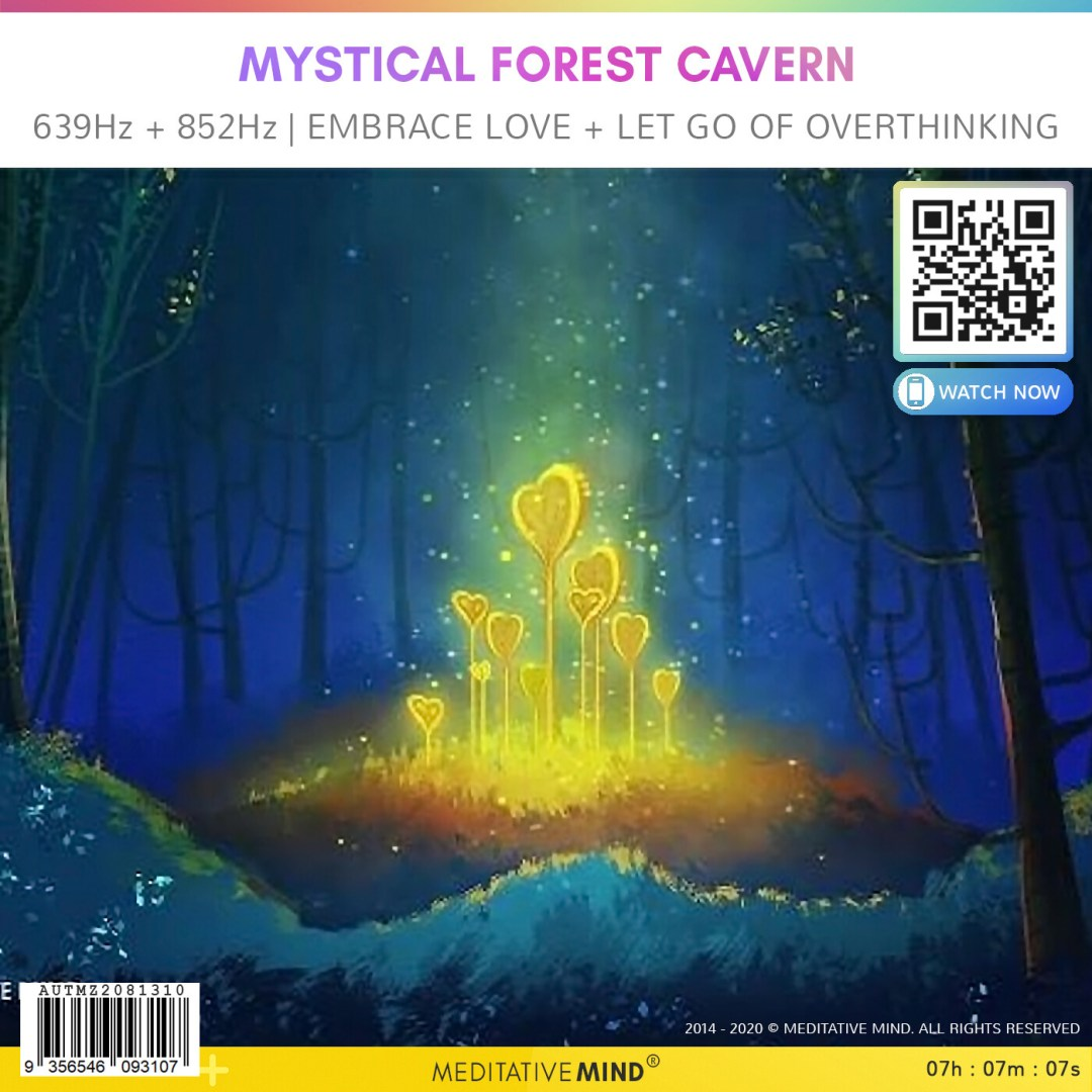 Mystical Forest Cavern - 639Hz + 852Hz | Embrace Love + Let Go of Overthinking