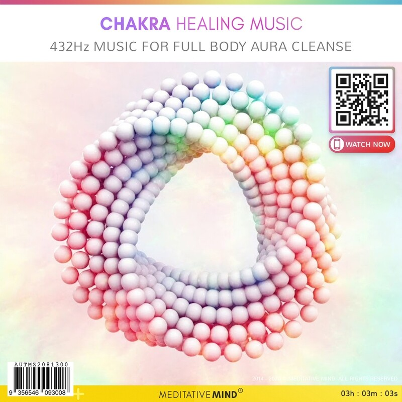CHAKRA HEALING MUSIC - 432Hz Music for Full Body Aura Cleanse