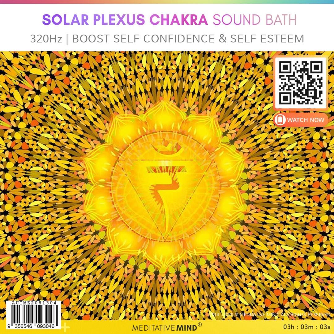 SOLAR PLEXUS CHAKRA SOUND BATH - 320Hz | Boost Self Confidence & Self Esteem
