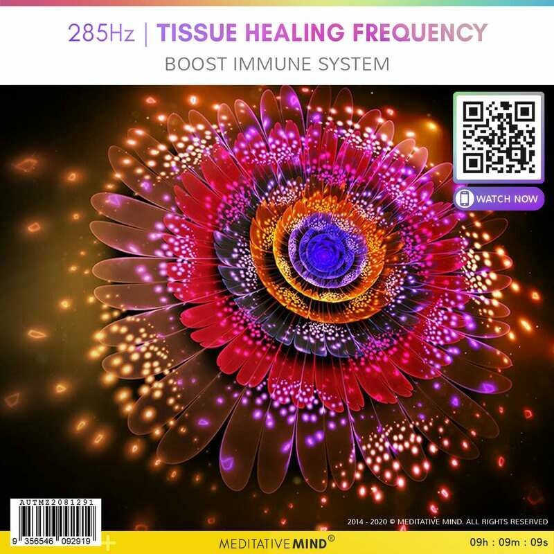 285Hz | Tissue Healing Frequency - Boost Immune System