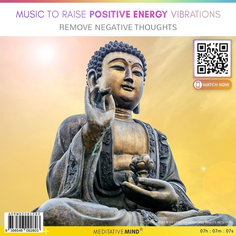 Music to Raise Positive Energy Vibrations - Remove Negative Thoughts