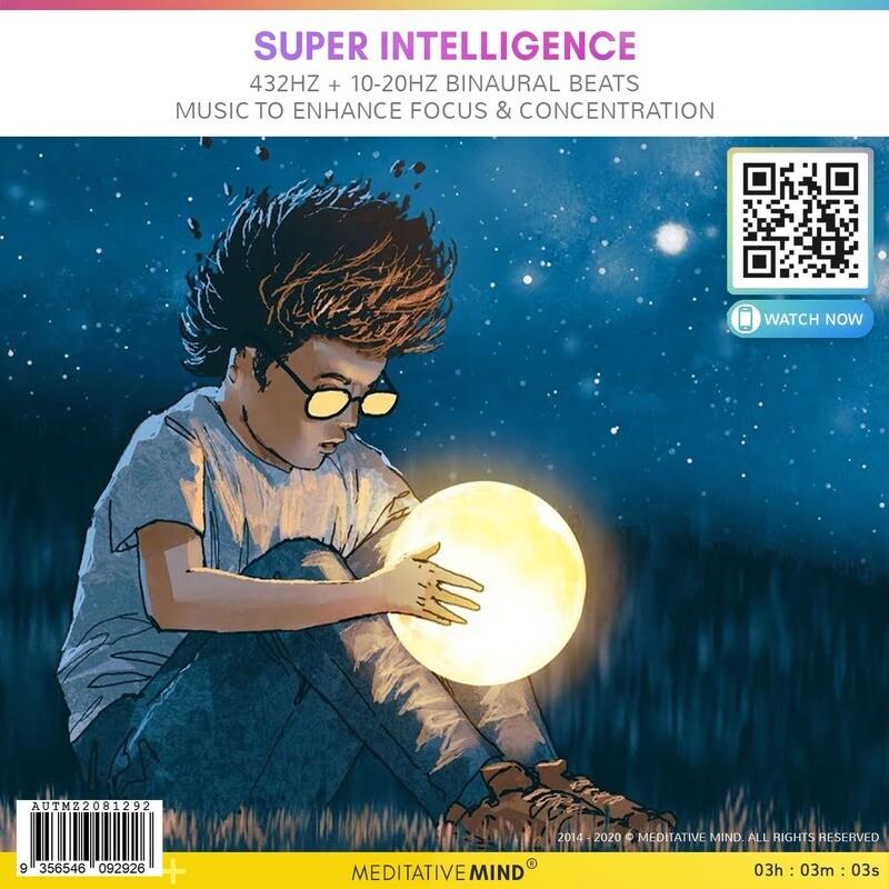 Super Intelligence - 432Hz + 10-20Hz Binaural Beats Music to Enhance Focus & Concentration