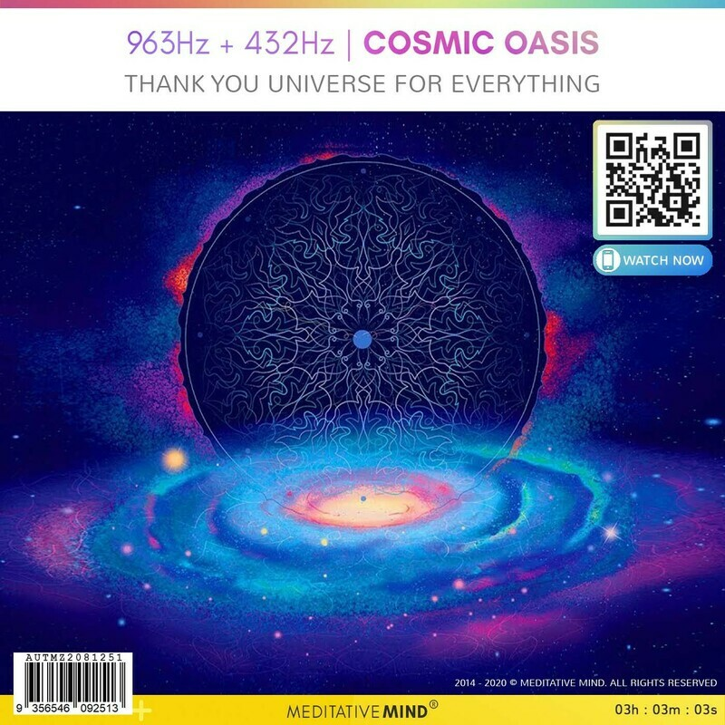 963Hz + 432Hz | COSMIC OASIS - Thank You Universe for Everything