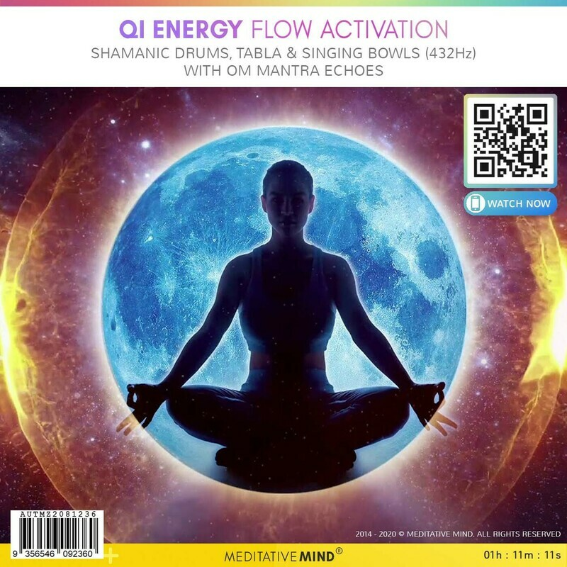 Qi Energy Flow Activation - Shamanic Drums, Tabla & Singing Bowls (432Hz) with OM Mantra Echoes