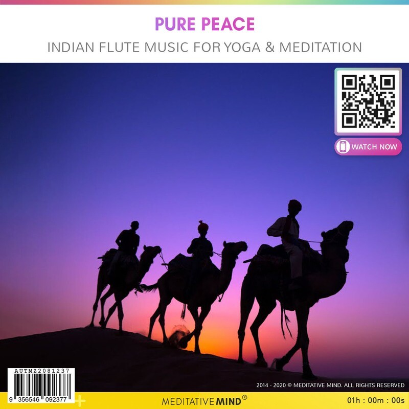 Pure Peace - Indian Flute Music for Yoga & Meditation