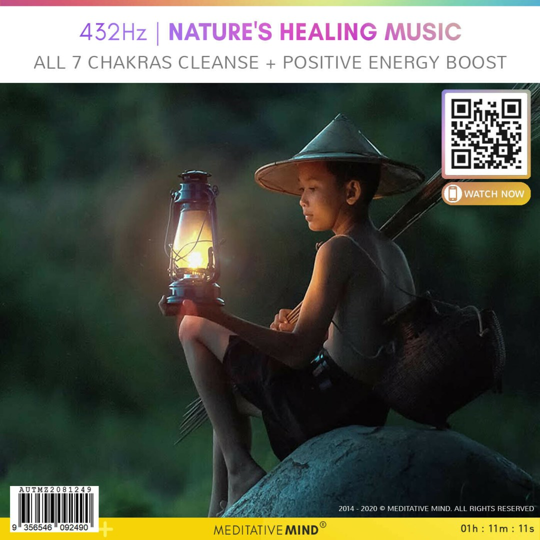 432Hz   Nature's Healing Music - All 7 Chakras Cleanse + Positive Energy Boost