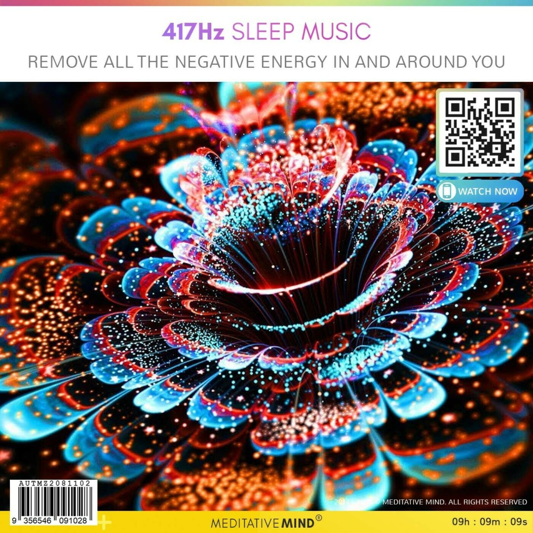 417Hz Sleep Music - Remove All The Negative Energy In and Around You