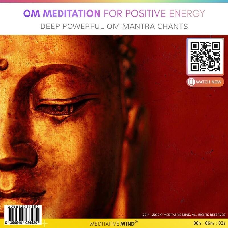 OM Meditation for Positive Energy - Deep Powerful Om Mantra Chants