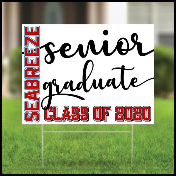 Graduation Yard Sign - Seabreeze High School