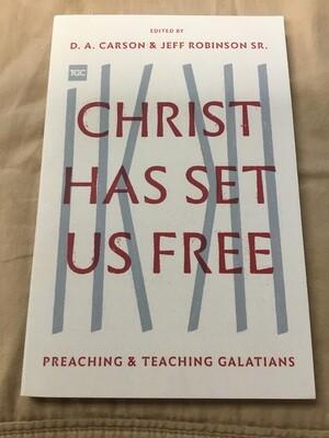 Christ has set us free