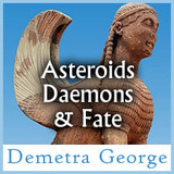 Asteroids Daemons and Fate