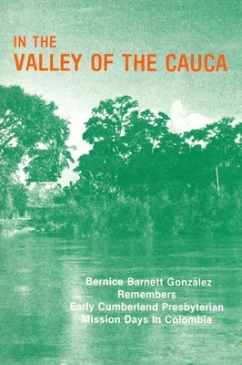 In the Valley of the Cauca