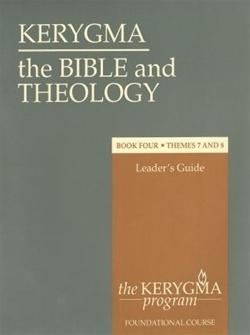 Bible and Theology: Book Four - Leader's Guide (Kerygma)