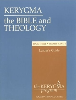 Bible and Theology: Book Three Leader's Guide (Kerygma)