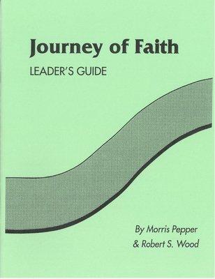 Journey of Faith - Leader's Guide - Morris Pepper & Stan Wood