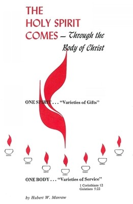 Holy Spirit Comes - Through the Body of Christ