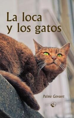 La loca y los gatos