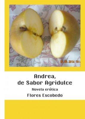 Andrea, de Sabor Agridulce