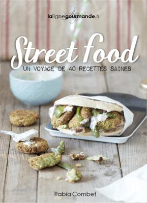 Street Food : Un voyage de 40 recettes saines - #6