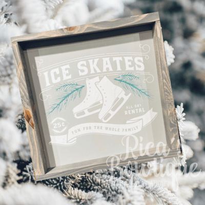 Farmhouse Sign - Ice Skates