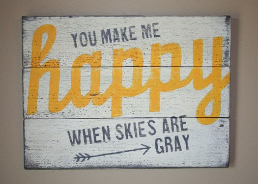 You Make Me Happy Hand Painted Sign