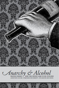 Anarchy & Alcohol