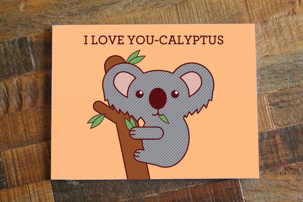 I Love You Calyptus Card Cute Koala Animal Pun Card