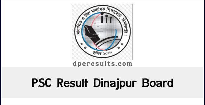 PSC Result Dinajpur Board