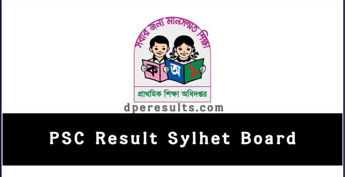 PSC Result Sylhet Board