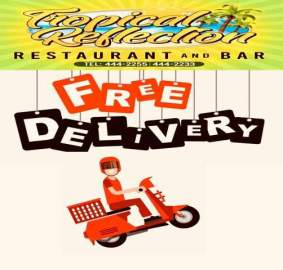 An advertisement offering free delivery service by the restaurant Tropical Reflection