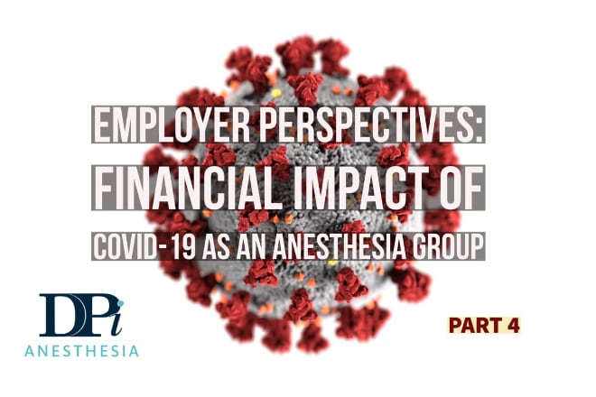 Employer Perspectives: A Five-Article Installment on Taking Care of Your Company and Employees During a Crisis Like Covid-19, Part 4