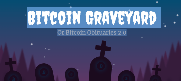 Bitcoin Graveyard Or Bitcoin Obituaries 2.0 (#GotBitcoin?)