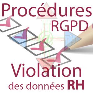 Procédure RGPD- violation des données RH