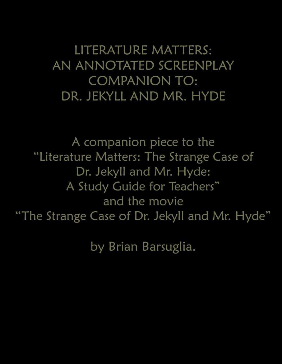 Dr. Jekyll And Mr. Hyde: A Study Guide