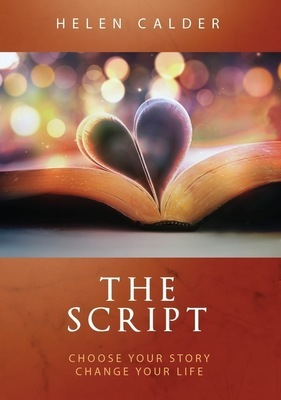 The Script: Choose Your Prophetic Story, Change Your Life
