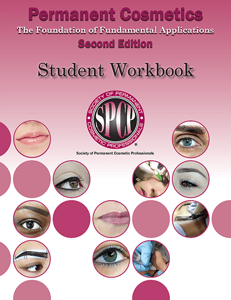 Permanent Cosmetics - The Foundation of Fundamental Applications Second Ed Student Workbook MBCSPCPSW3