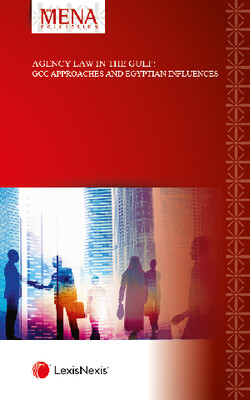 Agency Law in the Gulf - GCC Approaches and Egyptian Influences (ISBN9781474315791)