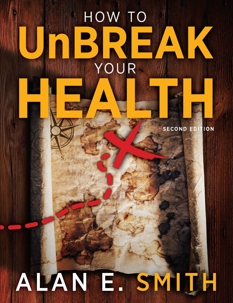 How to Unbreak Your Health: Your Map to the World of Complementary and Alternative Therapies 978-1-61599-042-9