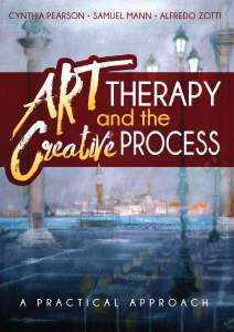 Art Therapy and the Creative Process: A Practical Approach 978-1-61599-296-6