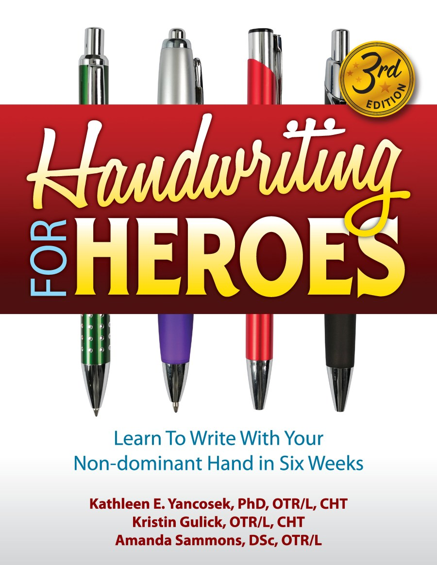 Handwriting for Heroes:  Learn to Write... in Six Weeks. 3rd Ed. 978-1-932690-69-9