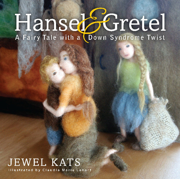Hansel and Gretel: A Fairy Tale with a Down Syndrome Twist 978-1-61599-250-8