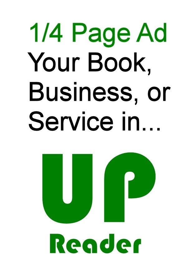 U.P. Reader Vol. 3 - Quarter Page advertising UPR-Quarter-Page