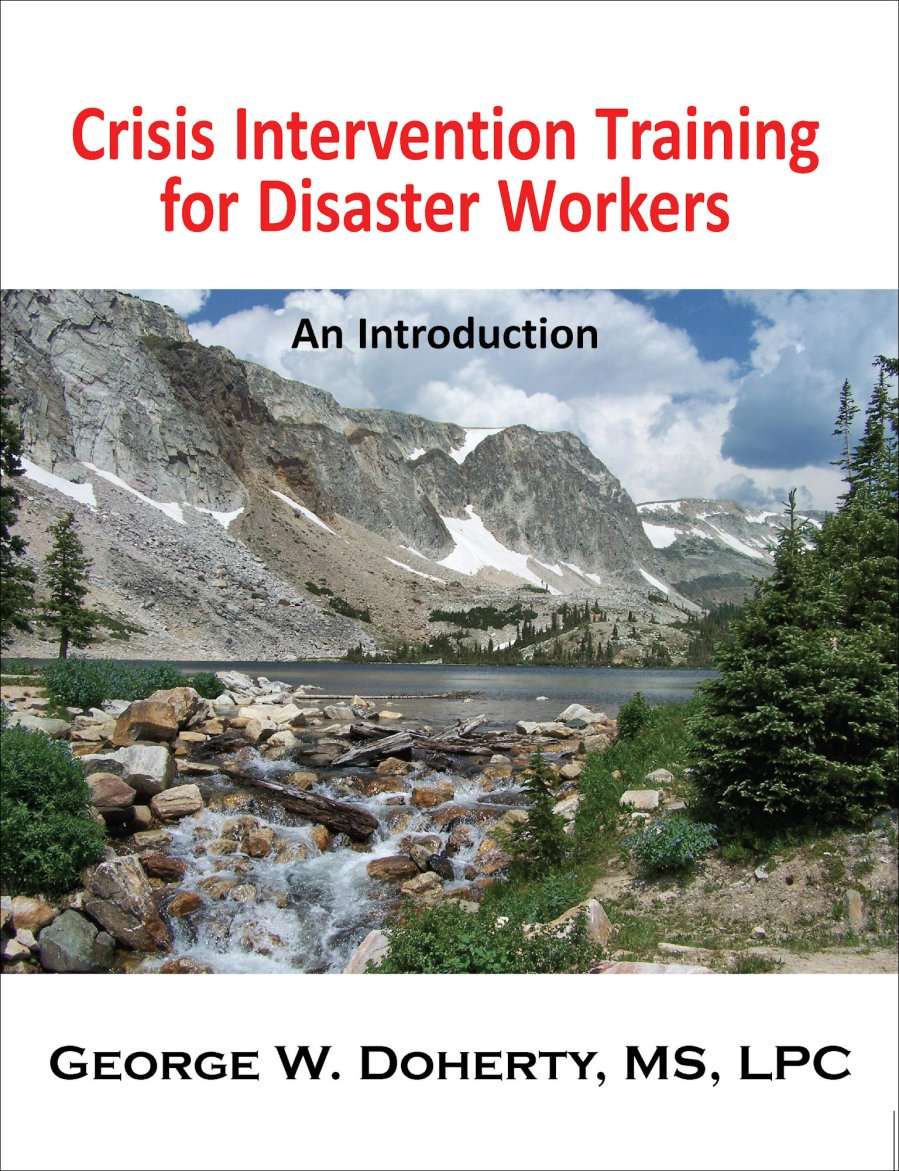 Crisis Intervention for Disaster Workers 978-1-932690-42-2
