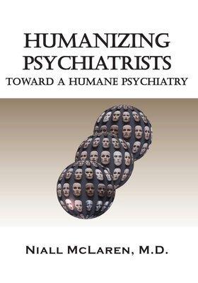 Humanizing Psychiatrists