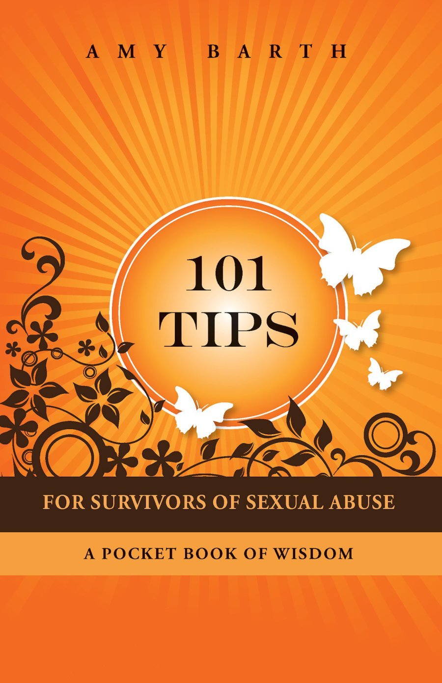 101 Tips For Survivors of Sexual Abuse 978-1-932690-94-1