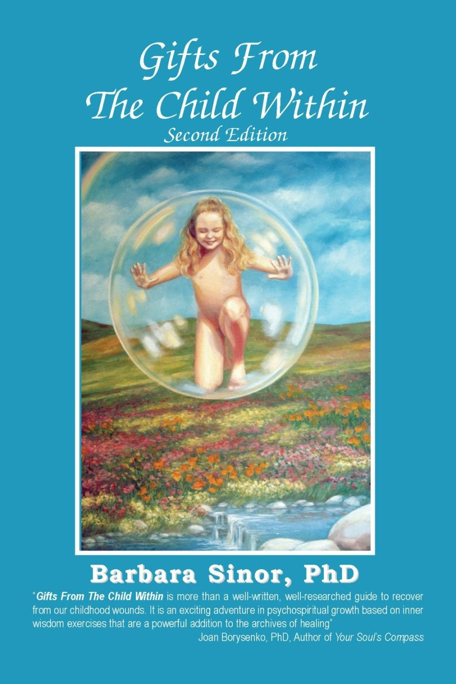 Gifts From The Child Within: A Recovery Workbook