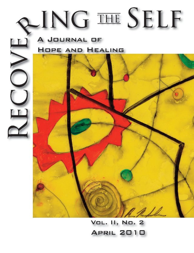 Recovering The Self: A Journal of Hope and Healing (Vol. II, No. 2) 978-1-615990-40-5