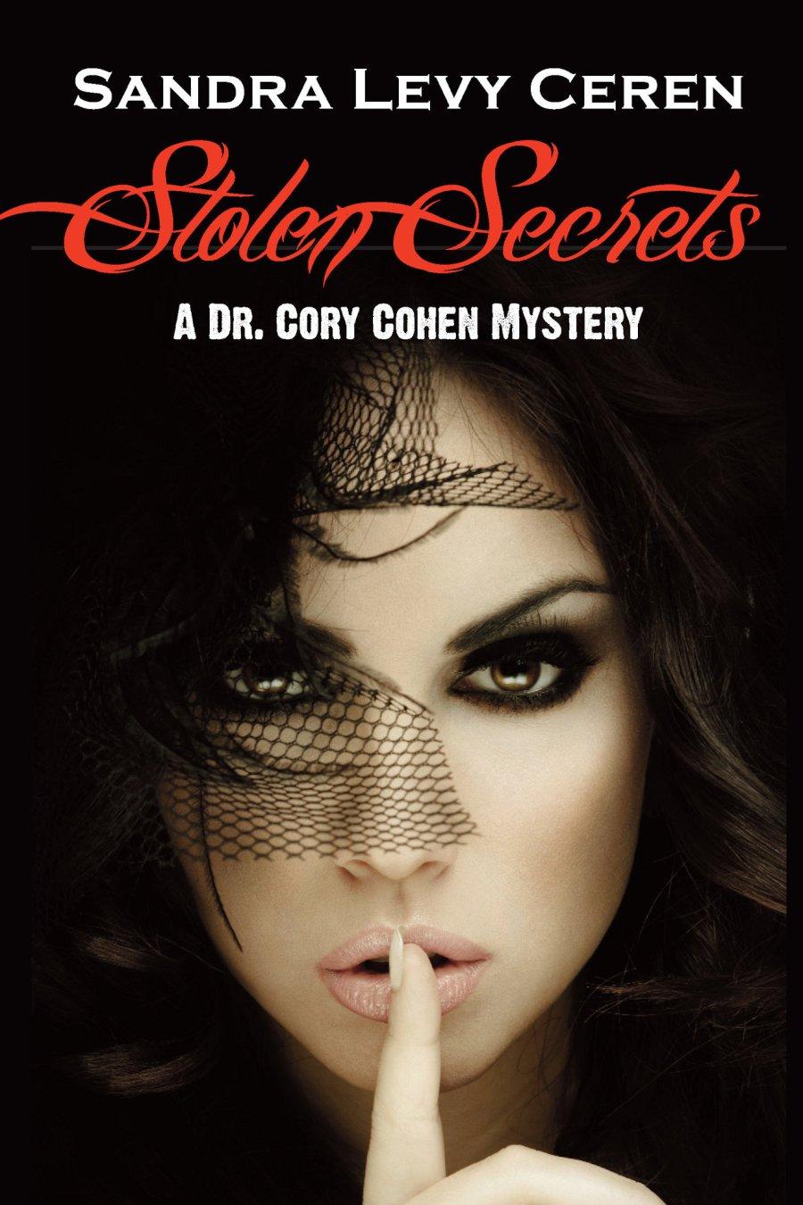 Stolen Secrets: A Dr. Cory Cohen Mystery 978-1-61599-068-9