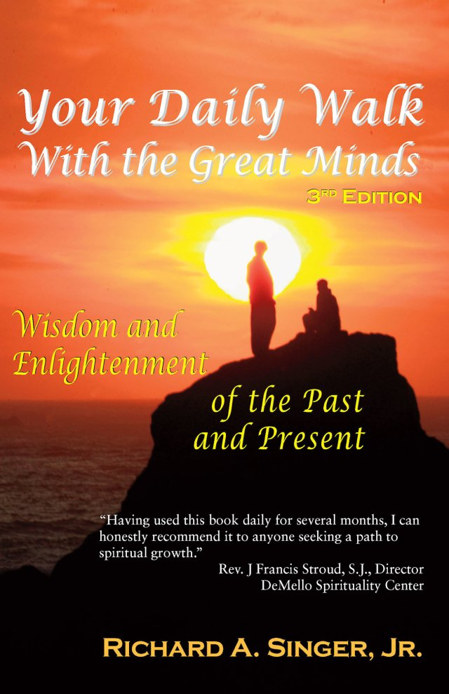 Your Daily Walk with The Great Minds: Wisdom and Enlightenment of the Past and Present 978-1-61599-114-3