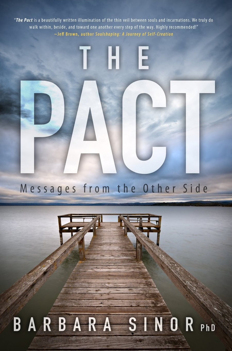 The Pact: Messages From the Other Side 978-1-61599-214-0